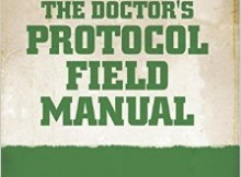 Doctor's Protocol Field Manual